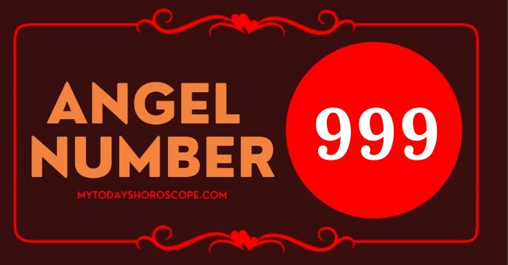 Angel Number 999 – Meaning and Symbolism